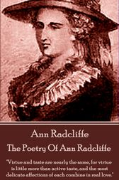 The Poetry Of Ann Radcliffe by Ann Radcliffe