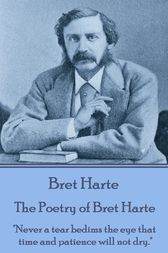 The Poetry of Bret Harte by Bret Harte