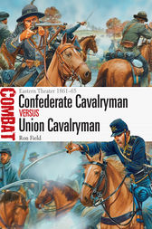 Confederate Cavalryman vs Union Cavalryman by Ron Field