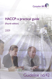HACCP: a practical guide for manufacturers (Fourth edition) by Mr Robert Gaze
