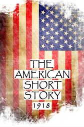 The American Short Story, 1918 by Sinclair Lewis