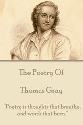 The Poetry of Thomas Gray by Thomas Gray
