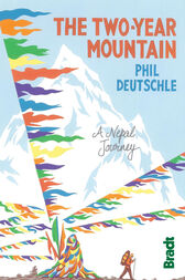 The Two Year Mountain by Phil Deutschle