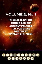 Astounding Stories - Volume 2, No. 1 by Ray Cummings