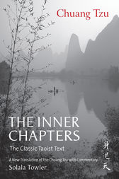 The Inner Chapters: The Classic Taoist Text by Solala Towler Author