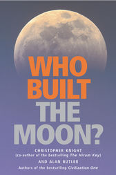 Who Built the Moon? by Christopher Knight