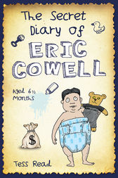 The Secret Diary of Eric Cowell by Tess Read
