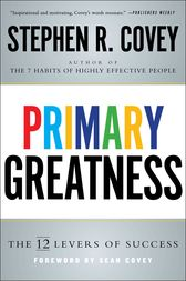 Primary Greatness by Stephen R. Covey