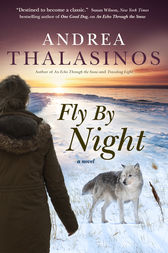 Fly By Night by Andrea Thalasinos