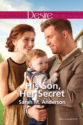 His Son, Her Secret by Sarah M. Anderson