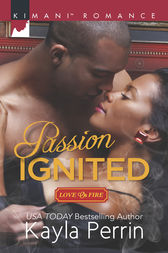 Passion Ignited by Kayla Perrin