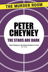 The Stars Are Dark by Peter Cheyney