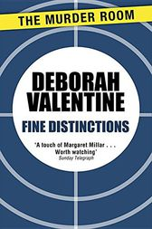 Fine Distinctions by Deborah Valentine