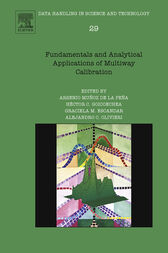 Fundamentals and Analytical Applications of Multiway Calibration by Alejandro C Olivieri