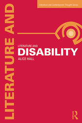 Literature and Disability by Alice Hall