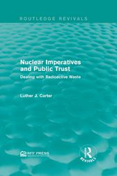 Nuclear Imperatives and Public Trust by Luther J. Carter