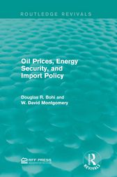 Oil Prices, Energy Security, and Import Policy by Douglas R. Bohi