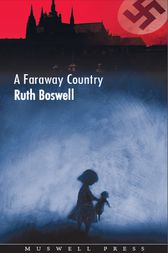 A Faraway Country by Ruth Boswell