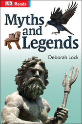 Myths and Legends by DK