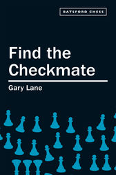 Find the Checkmate by Gary Lane