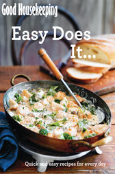 Good Housekeeping Easy Does It… by Good Housekeeping Institute