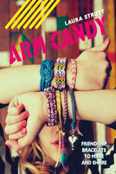 Arm Candy by Laura Strutt
