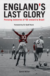 England's Last Glory by David Miller