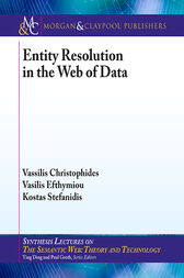 Entity Resolution in the Web of Data by Vassilis Christophides