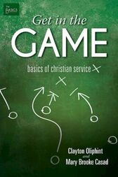 Get in the Game by Clayton Oliphint
