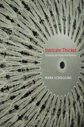 Intricate Thicket by Mark Scroggins
