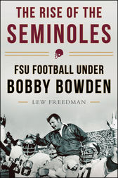 The Rise of the Seminoles by Lew Freedman