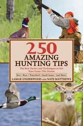 250 Amazing Hunting Tips by Lamar Underwood
