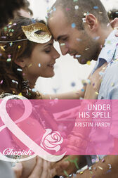Under His Spell (Mills & Boon Cherish) by Kristin Hardy