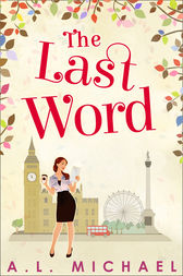 The Last Word by A. L. Michael