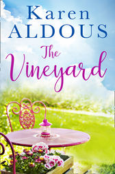 The Vineyard by Karen Aldous