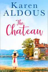 The Chateau by Karen Aldous