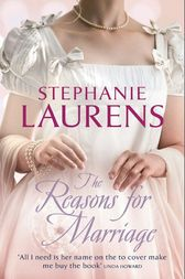 The Reasons For Marriage (Lester Family Saga) by Stephanie Laurens