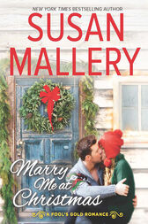 Marry Me At Christmas (A Fool's Gold Novel, Book 19) by Susan Mallery