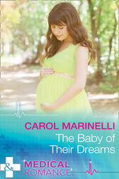 The Baby Of Their Dreams (Mills & Boon Medical) by Carol Marinelli