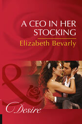 A Ceo In Her Stocking (Mills & Boon Desire) (The Accidental Heirs, Book 2) by Elizabeth Bevarly
