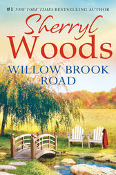 Willow Brook Road (A Chesapeake Shores Novel, Book 13) by Sherryl Woods