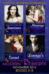 Modern Romance November 2015 Books 5-8: Unwrapping the Castelli Secret / A Marriage Fit for a Sinner / Larenzo's Christmas Baby / Bought for Her Innocence by Caitlin Crews