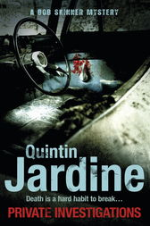 Private Investigations (Bob Skinner series, Book 26) by Quintin Jardine