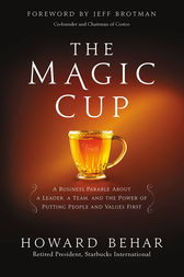 The Magic Cup by Howard Behar