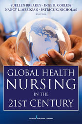 Global Health Nursing in the 21st Century by Suellen Breakey