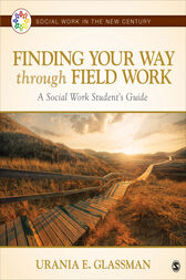 Finding Your Way Through Field Work by Urania E. Glassman