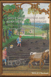 Skeletal Variation and Adaptation in Europeans by Christopher B. Ruff