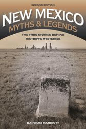New Mexico Myths and Legends by Barbara Marriott