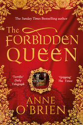 The Forbidden Queen by Anne O'Brien