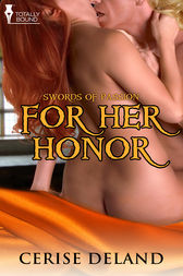 For Her Honour by Cerise DeLand
